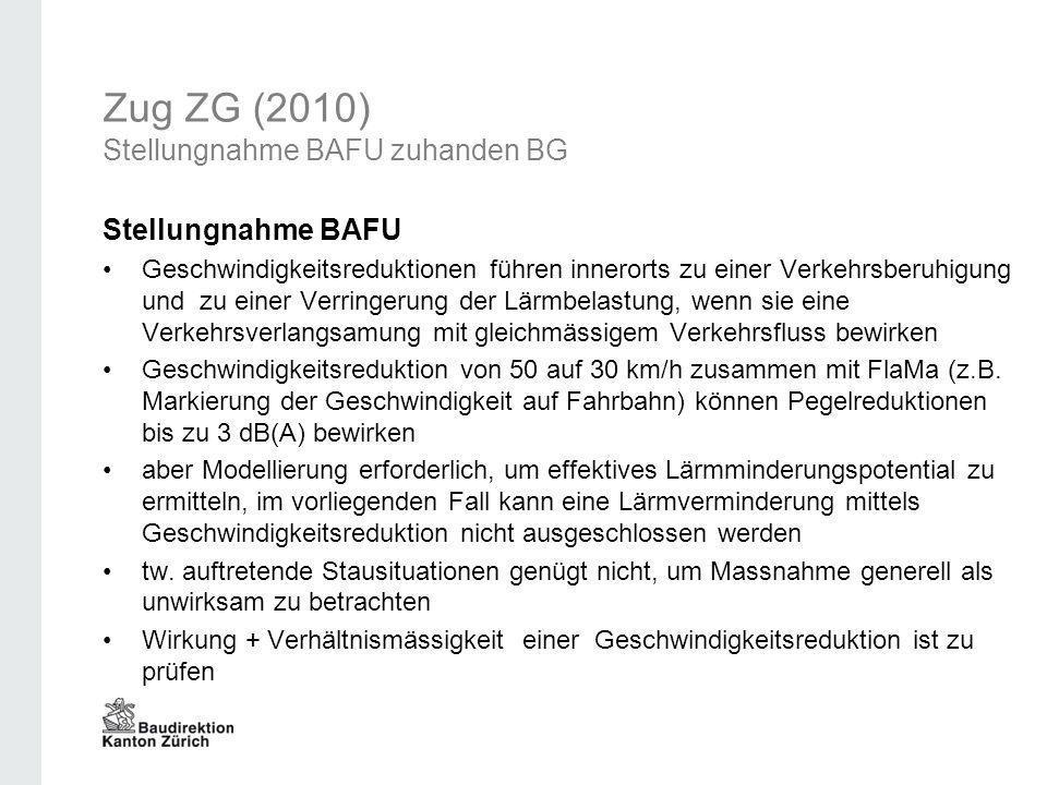 Zug ZG (2010) BGE zieht in Erwägung Bundesgerichtsentscheid Ziel der Lärmsanierung: IGW-Überschreitungen vermeiden Gewährung von Erleichterungen ist eine Ausnahmebewilligung, soll nur in Sonderfällen erfolgen und restriktiv gehandhabt werden als Grund für eine Herabsetzung der allg.