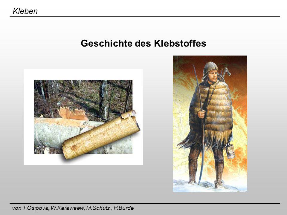 Kleben von T.Osipova, W.Karawaew, M.Schütz, P.Burde Schälfestigkeit