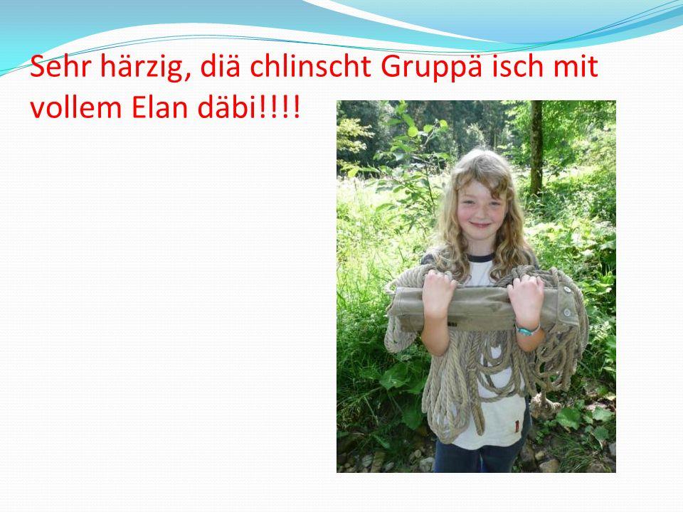 Sehr härzig, diä chlinscht Gruppä isch mit vollem Elan däbi!!!!