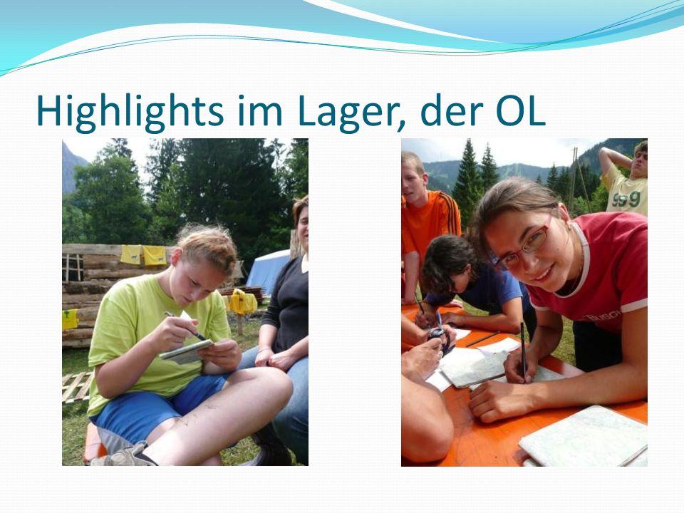 Highlights im Lager, der OL