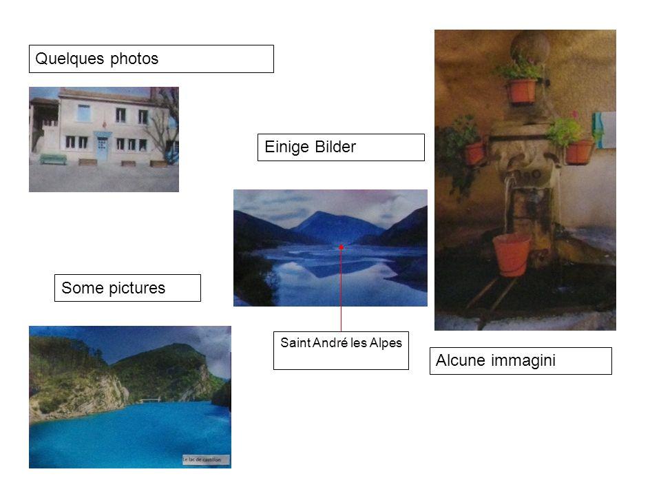 Quelques photos Einige Bilder Some pictures Alcune immagini Saint André les Alpes