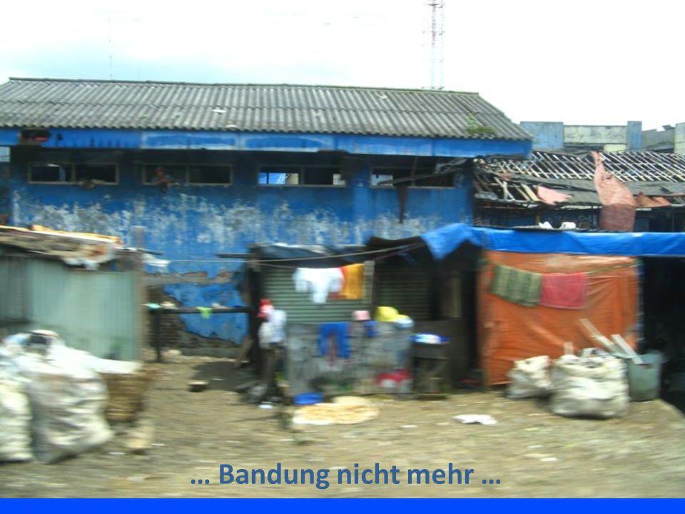 … Bandung nicht mehr …