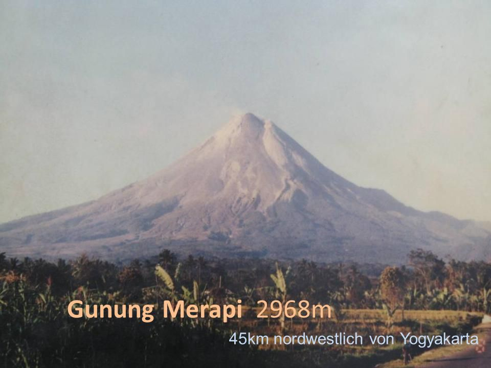 45km nordwestlich von Yogyakarta