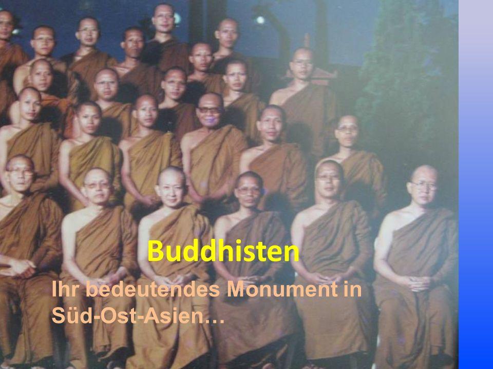 Buddhisten Ihr bedeutendes Monument in Süd-Ost-Asien…
