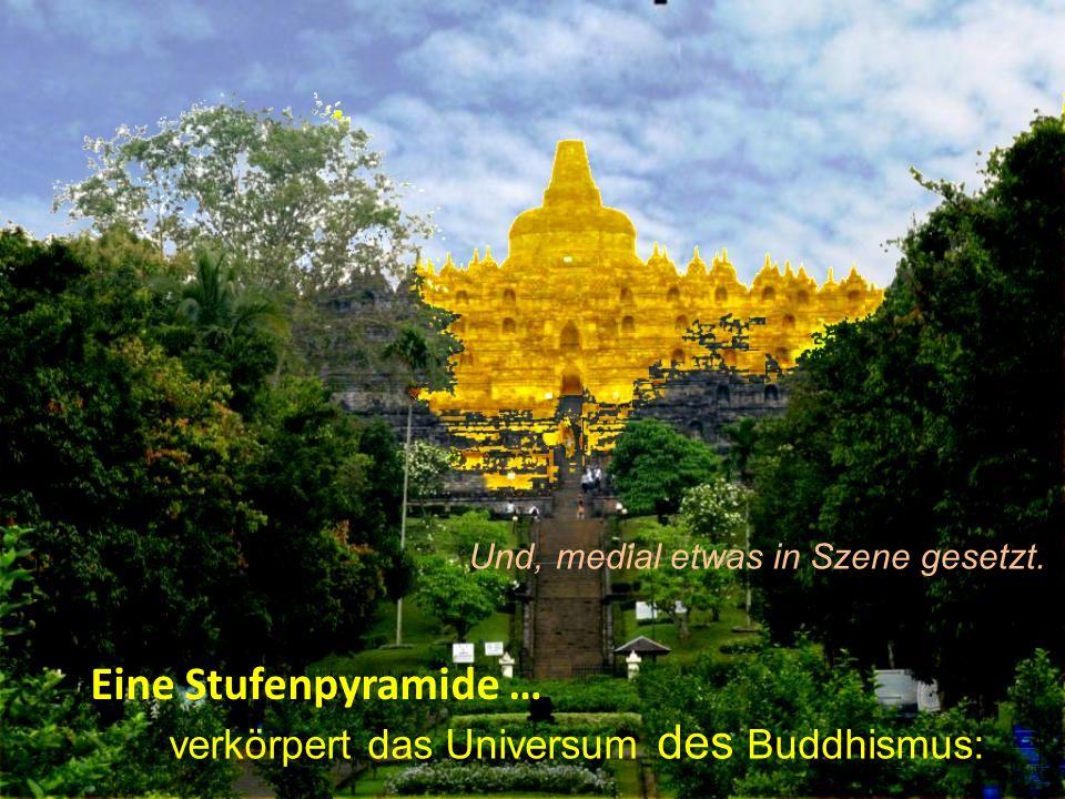 medial etwas in Szene gesetzt. verkörpert das Universum des Buddhismus: Eine Stufenpyramide … Und,