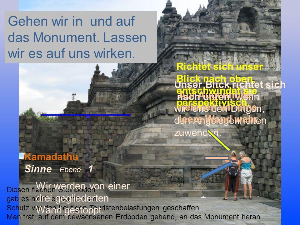Diesen flachen Steinboden gab es nicht, er wurde zum Schutz vor den heutigen Touristenbelastungen geschaffen. Man trat, auf dem bewachsenen Erdboden g