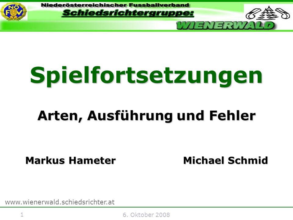 22 6.Oktober 2008 Ind. Freistoß - Fehler Der Ball wird direkt ins gegnerische Tor geschossen.