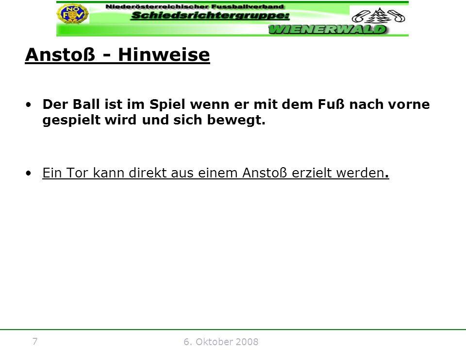 18 6.Oktober 2008 Direkter Freistoß - Fehler Der Freistoß wird nicht am richtigen Ort ausgeführt.