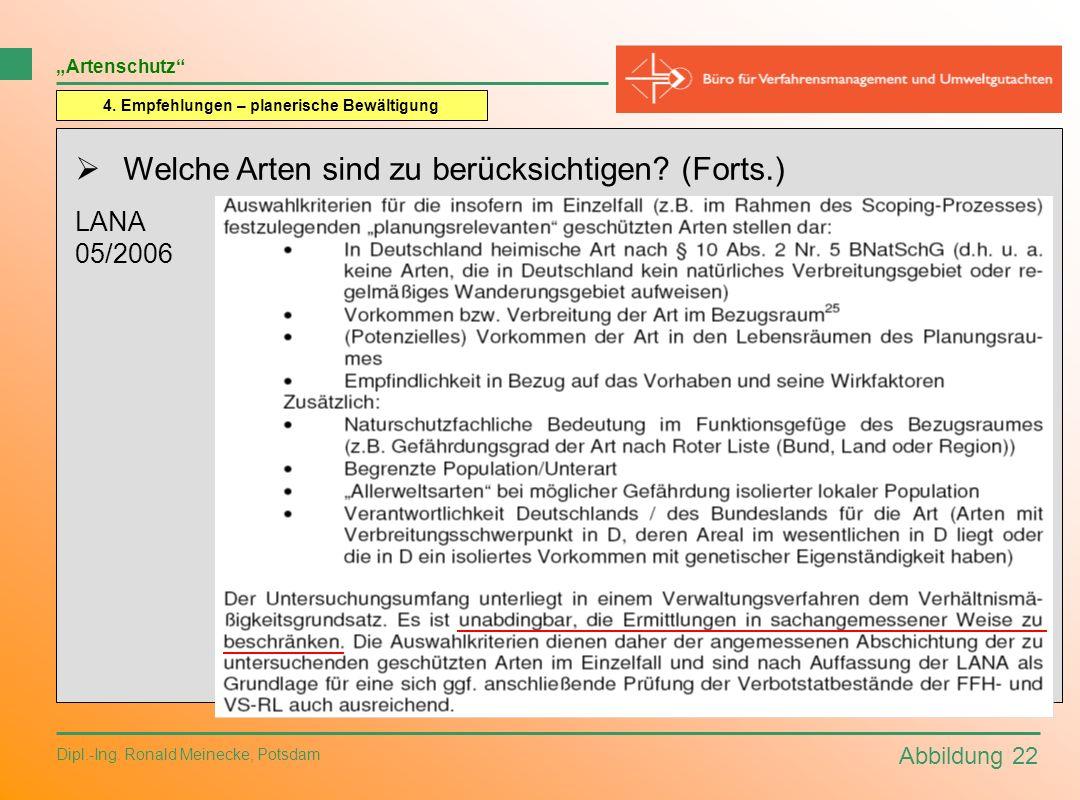 Abbildung 22 Dipl.-Ing. Ronald Meinecke, Potsdam Artenschutz 4. Empfehlungen – planerische Bewältigung Welche Arten sind zu berücksichtigen? (Forts.)