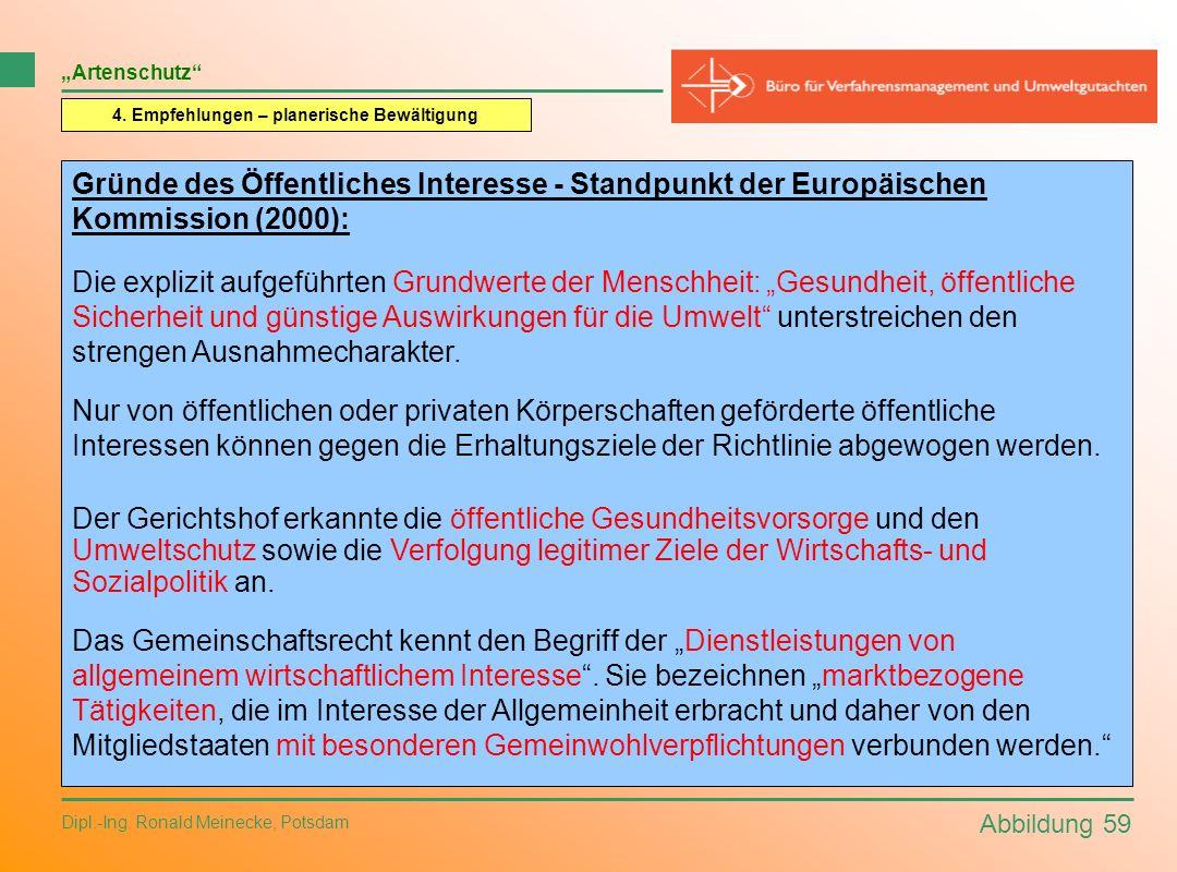 Abbildung 59 Dipl.-Ing. Ronald Meinecke, Potsdam Artenschutz 4. Empfehlungen – planerische Bewältigung Gründe des Öffentliches Interesse - Standpunkt