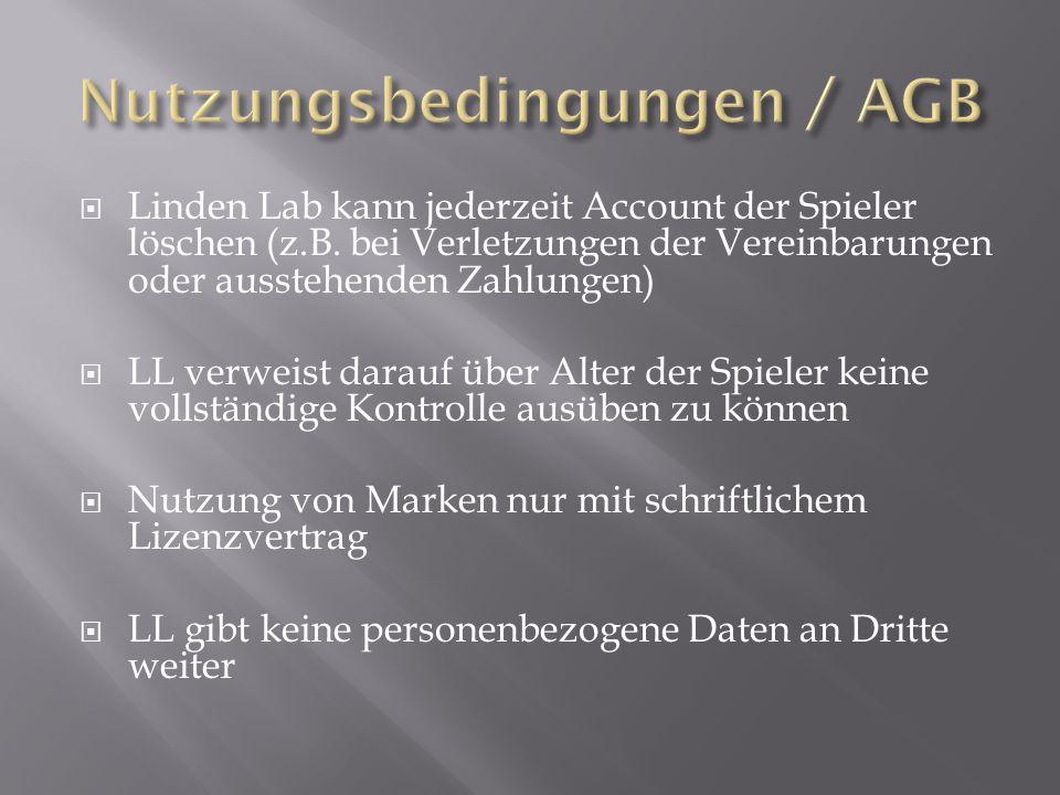 Linden Lab kann jederzeit Account der Spieler löschen (z.B.