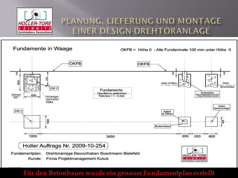 Für den Betonbauer wurde ein genauer Fundamentplan erstellt