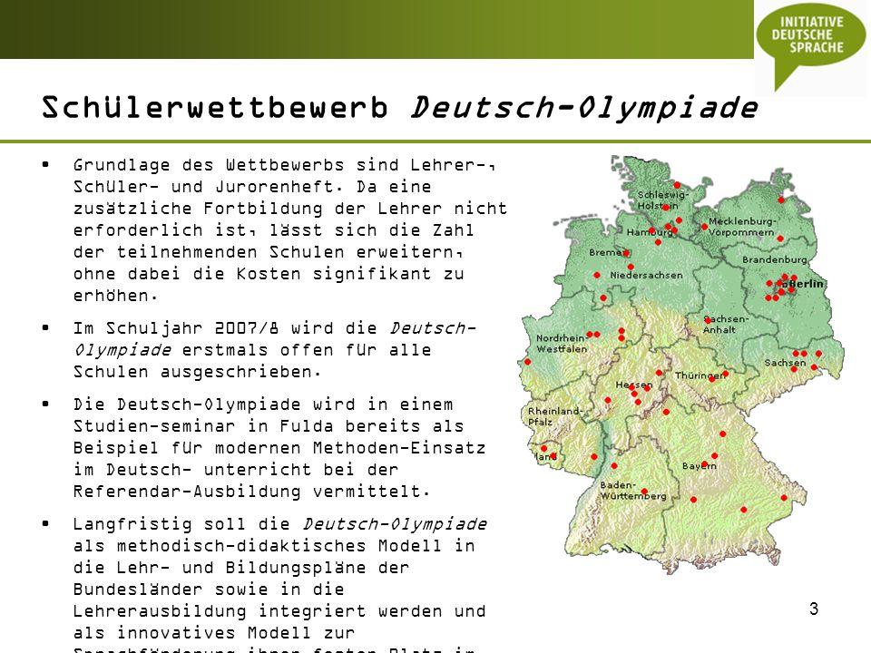 3 Schülerwettbewerb Deutsch-Olympiade Grundlage des Wettbewerbs sind Lehrer-, Schüler- und Jurorenheft. Da eine zusätzliche Fortbildung der Lehrer nic