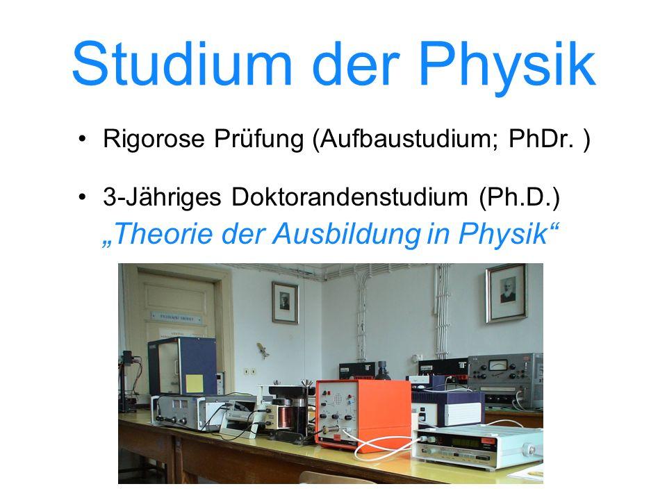 Studium der Physik Rigorose Prüfung (Aufbaustudium; PhDr.