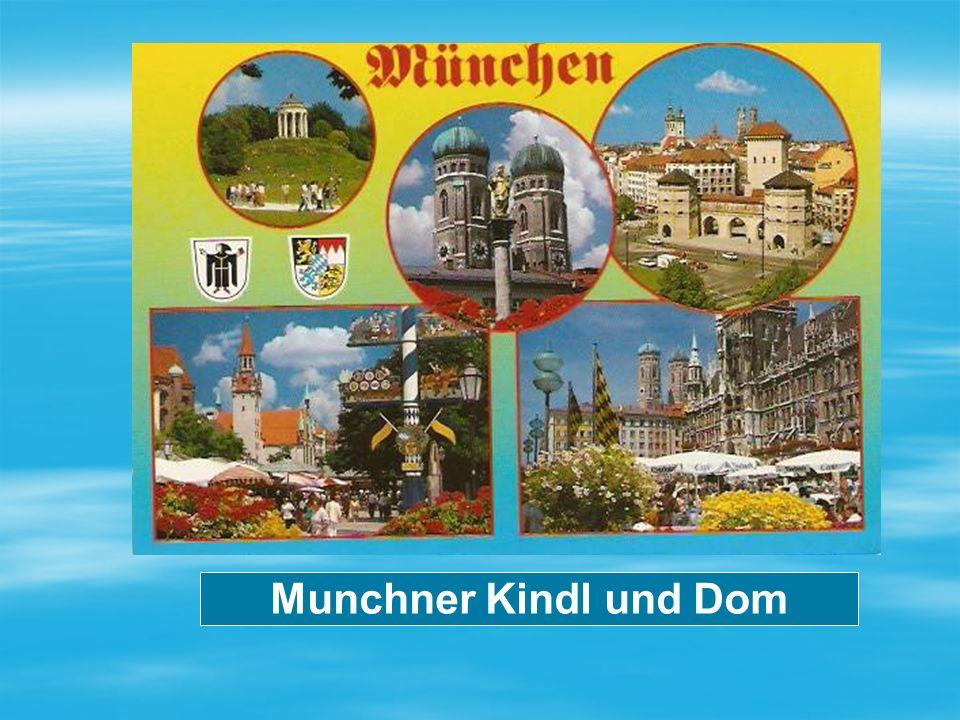 Munchner Kindl und Dom