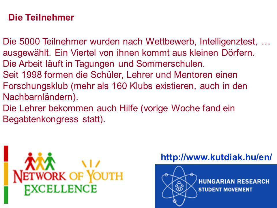 Die 5000 Teilnehmer wurden nach Wettbewerb, Intelligenztest, … ausgewählt.