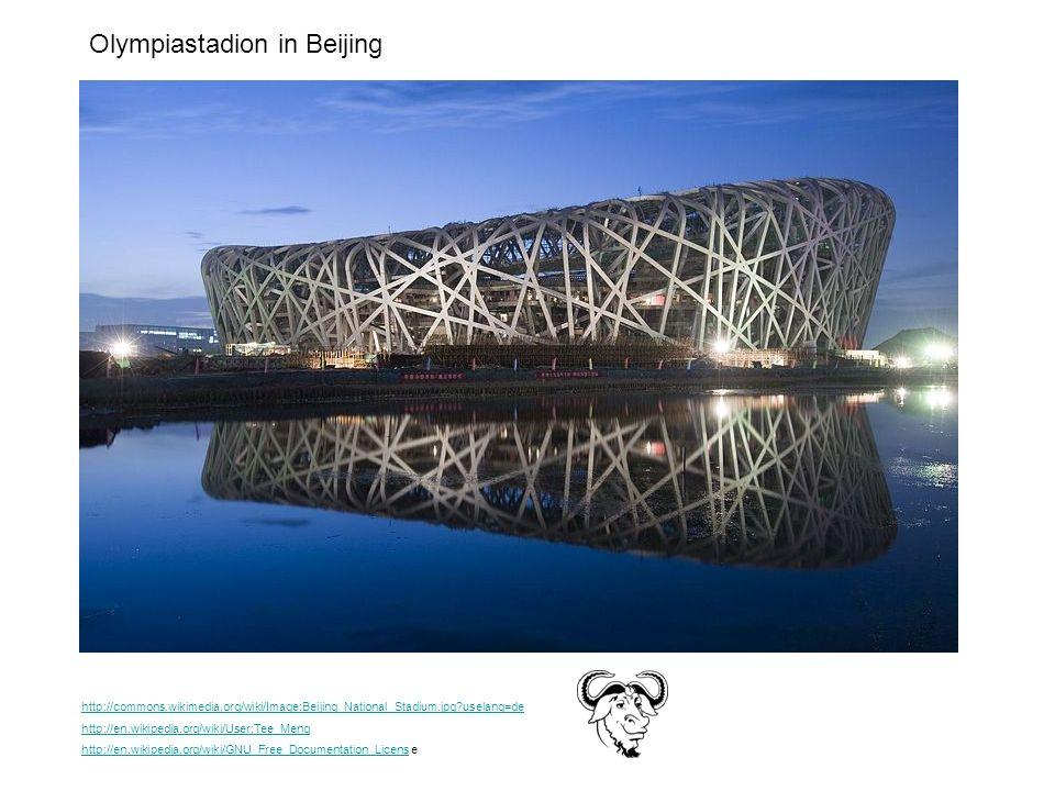 http://commons.wikimedia.org/wiki/Image:Beijing_National_Stadium.jpg?uselang=de http://en.wikipedia.org/wiki/User:Tee_Meng http://en.wikipedia.org/wik