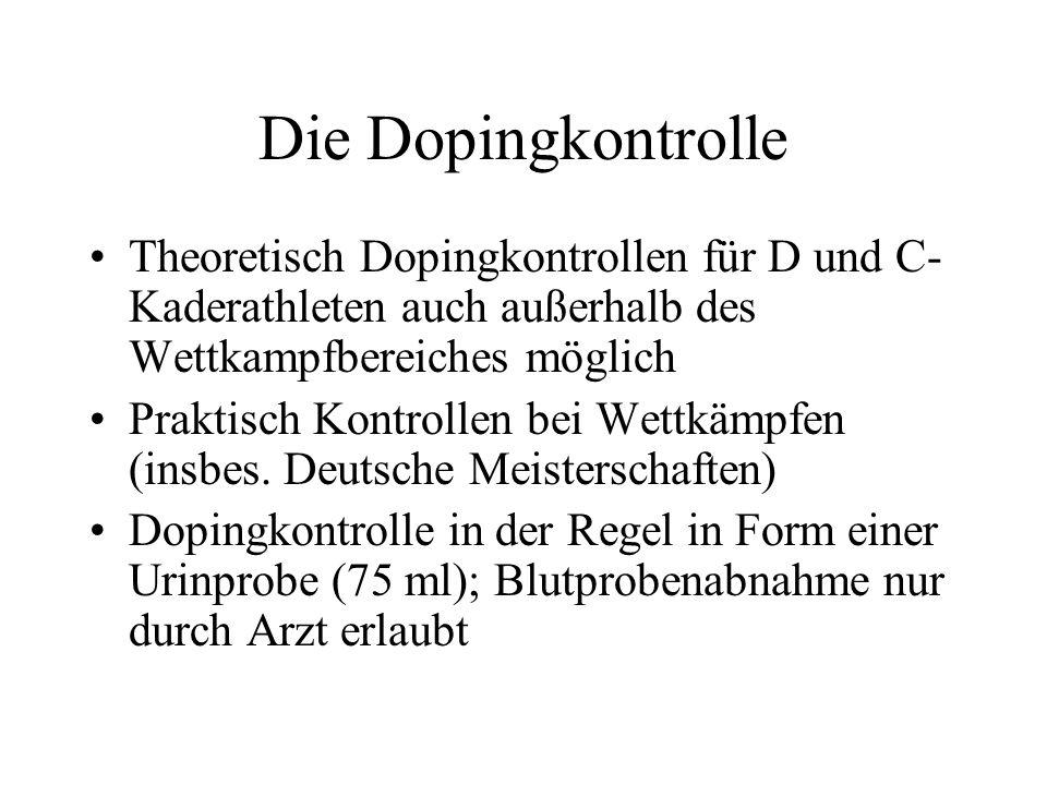 Beispiele für verbotene Substanzen Anabolika Hormone wie Erythropoeitin und Wachstumstumshormone Glukokortikoide ß2-Agonisten (Asthmasprays); ggf.