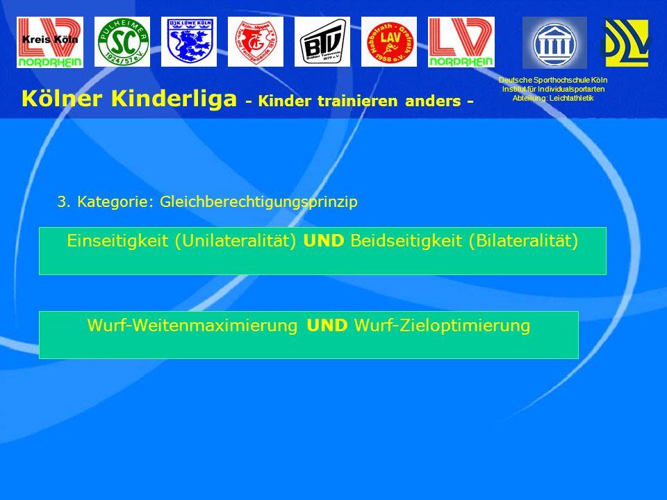 Deutsche Sporthochschule Köln Institut für Individualsportarten Abteilung: Leichtathletik Kölner Kinderliga - Kinder trainieren anders - 3.