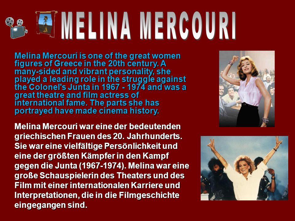 Melina Mercouri war eine der bedeutenden griechischen Frauen des 20.