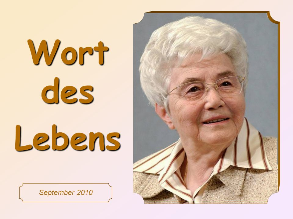 Wort des Lebens September 2010