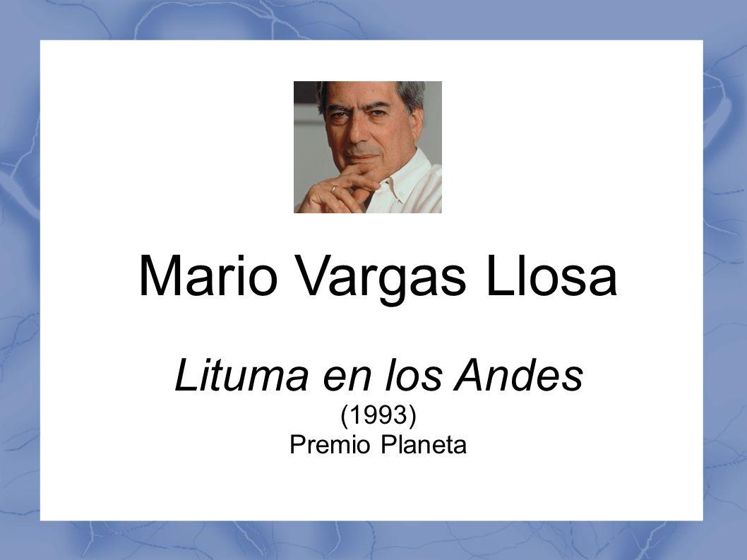 Mario Vargas Llosa *1936 in Arequipa, Peru Militärschule San Marcos Jus und Literatur Studium in Madrid, Paris 1974 Peru, Moderator 1987 Protest gegen Verstaatlichung Bank 1990 Präsidentschaftswahlen Umzug nach London Lehrt an vielen Universitäten Real Academia Española, span.