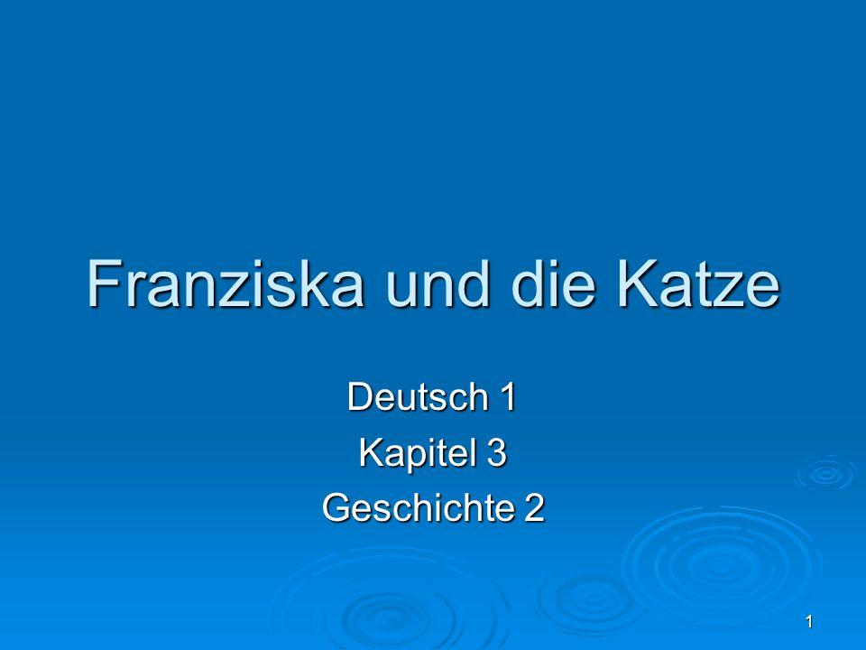 2 Franziska wohnt in Mainz.Das ist die Hauptstadt von Rheinland-Pfalz.