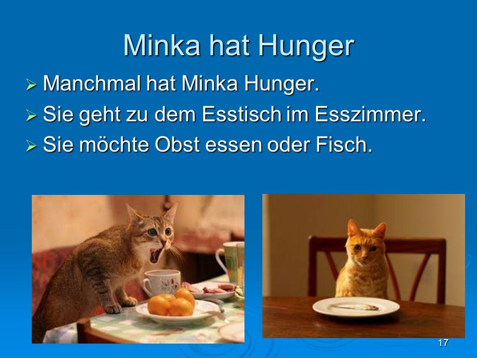 Minka hat Hunger Manchmal hat Minka Hunger. Manchmal hat Minka Hunger. Sie geht zu dem Esstisch im Esszimmer. Sie geht zu dem Esstisch im Esszimmer. S