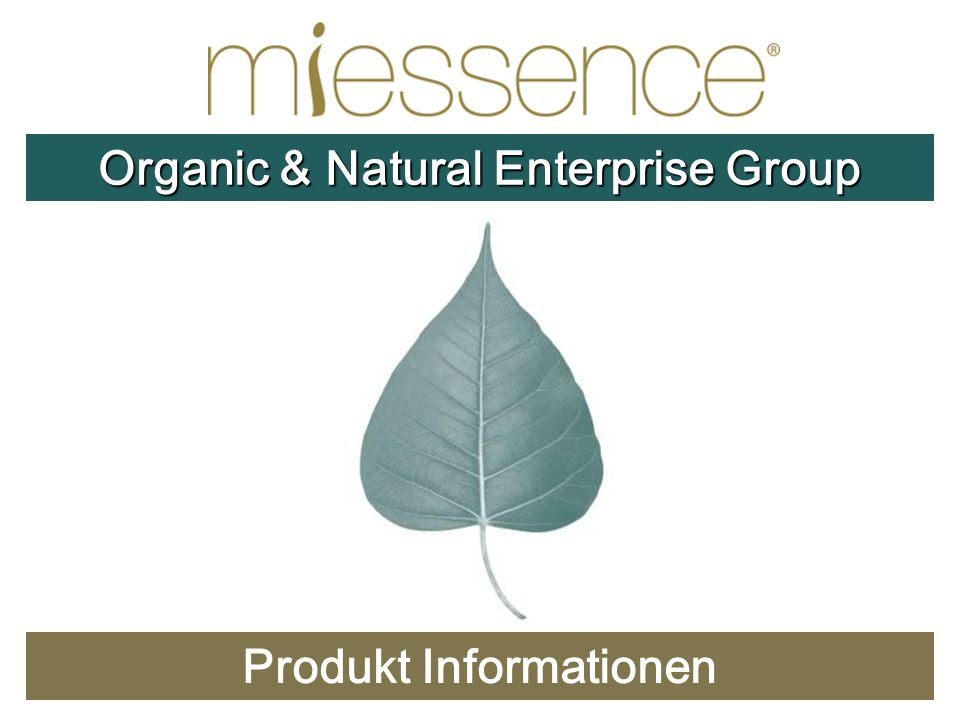 Produkt Informationen Organic & Natural Enterprise Group
