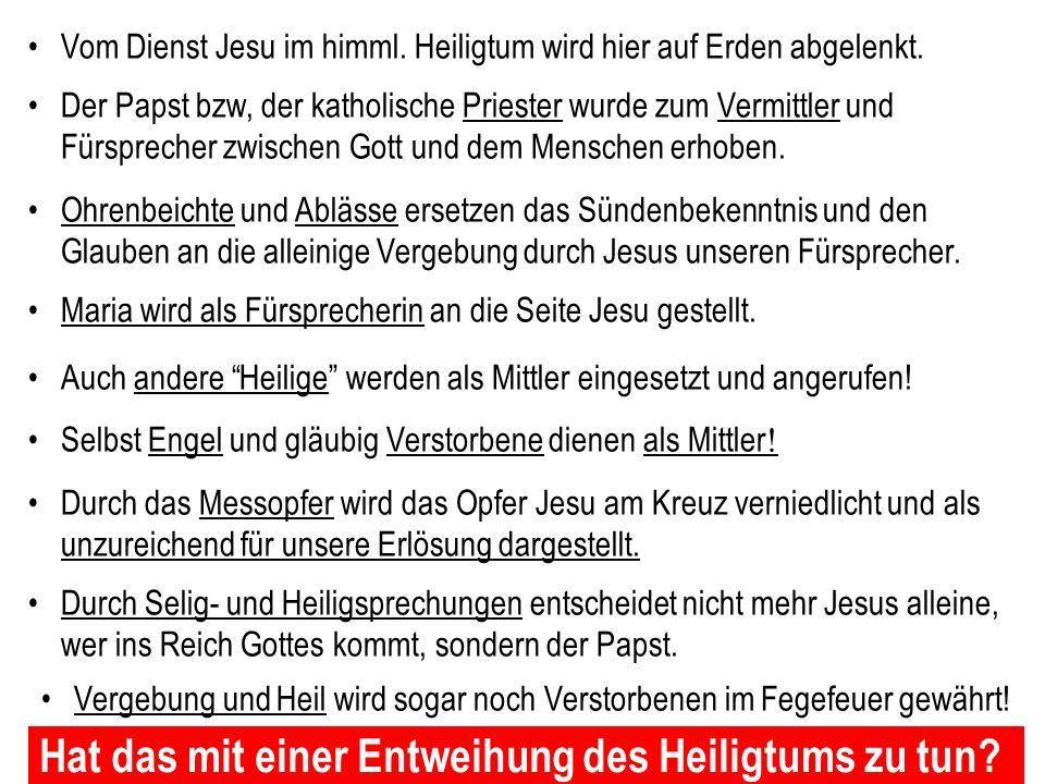 Seite 29 PP_M50.ppt Heiligtum – Folien Teil 1www.hopeandmore.at Die historische und theologische Erfüllung der Wegnahme des Täglichen und der Entweihu