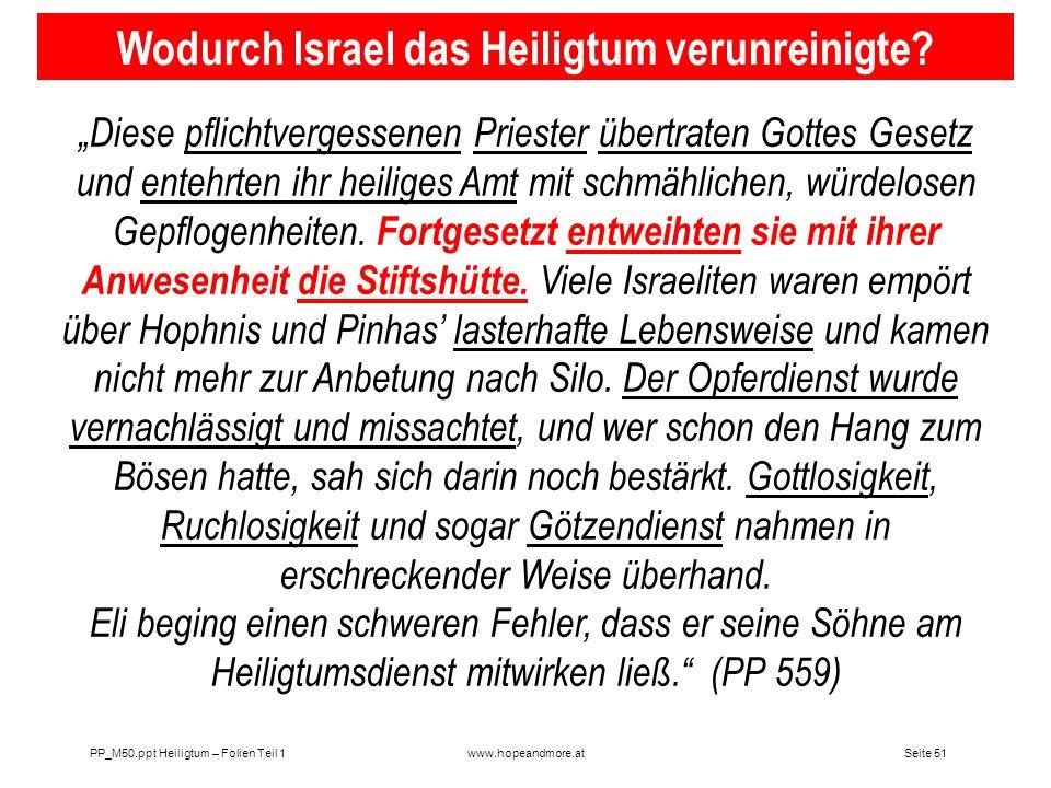 Seite 50 PP_M50.ppt Heiligtum – Folien Teil 1www.hopeandmore.at Br. Pfandl zur Frage des Heiligtums in Dan.8 Ich bezweifle nicht, dass die Gemeinde du