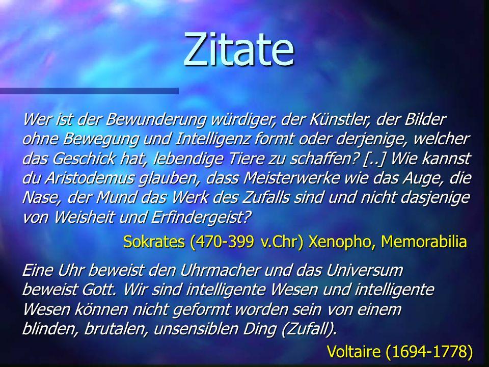 Zitate Eine Uhr beweist den Uhrmacher und das Universum beweist Gott.