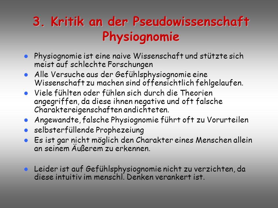 Die Anwendung von Physiognomie im 3.Reich war zum Scheitern verurteilt, da: Offensichtliches Versagen dieser Wissenschaft Eine Einteilung der Menschen