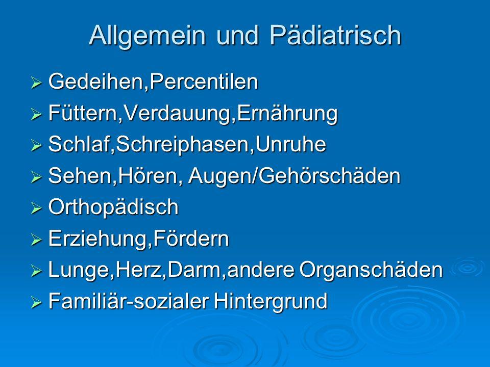 Allgemein und Pädiatrisch Gedeihen,Percentilen Gedeihen,Percentilen Füttern,Verdauung,Ernährung Füttern,Verdauung,Ernährung Schlaf,Schreiphasen,Unruhe