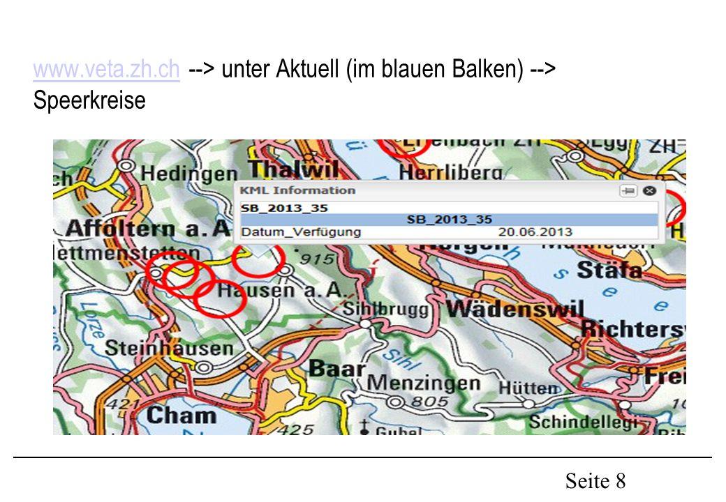 Seite 8 www.veta.zh.chwww.veta.zh.ch --> unter Aktuell (im blauen Balken) --> Speerkreise