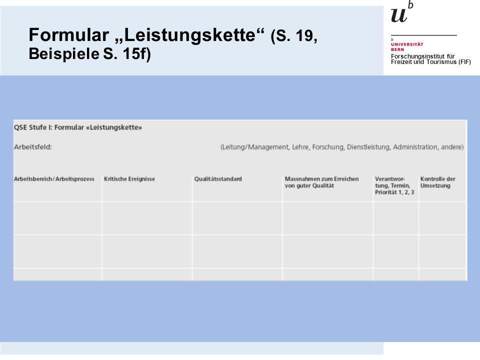 Forschungsinstitut für Freizeit und Tourismus (FIF) Formular Leistungskette (S. 19, Beispiele S. 15f)