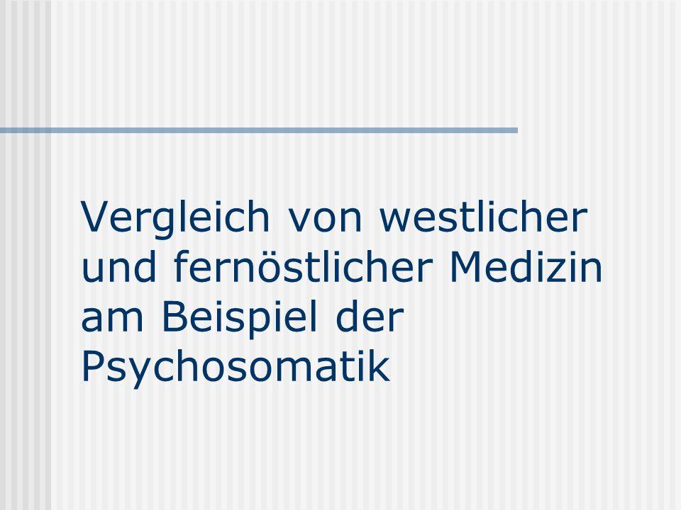 Vergleich von westlicher und fernöstlicher Medizin am Beispiel der Psychosomatik