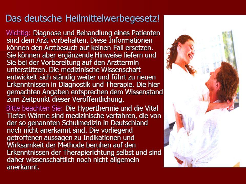 Das deutsche Heilmittelwerbegesetz.
