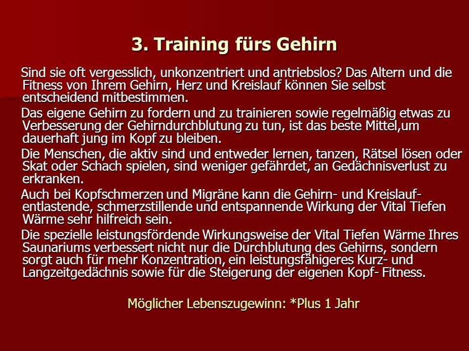 3.Training fürs Gehirn Sind sie oft vergesslich, unkonzentriert und antriebslos.