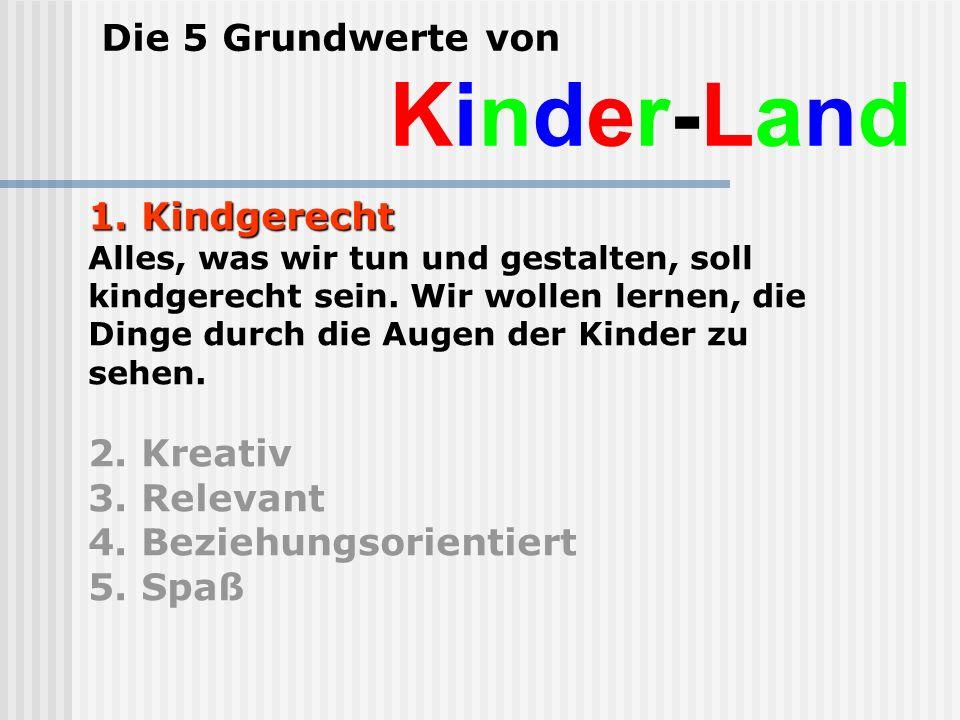 Die 5 Grundwerte von Kinder-Land 1.