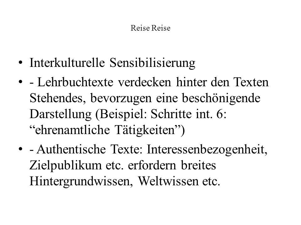 Reise Interkulturelle Sensibilisierung - Lehrbuchtexte verdecken hinter den Texten Stehendes, bevorzugen eine beschönigende Darstellung (Beispiel: Sch