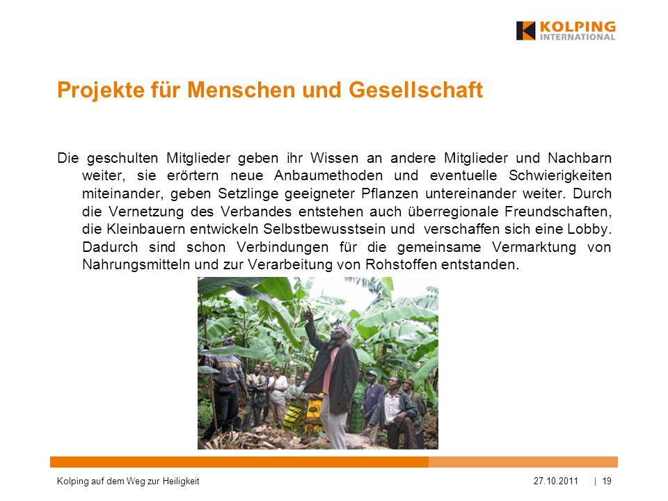 Projekte für Menschen und Gesellschaft Die geschulten Mitglieder geben ihr Wissen an andere Mitglieder und Nachbarn weiter, sie erörtern neue Anbaumet