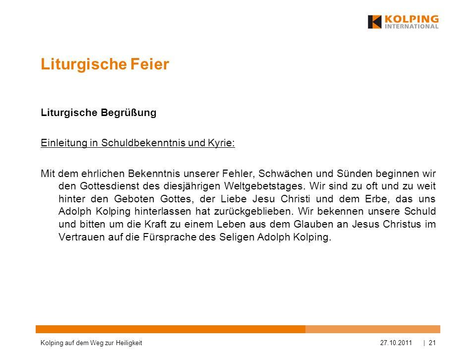 Liturgische Feier Liturgische Begrüßung Einleitung in Schuldbekenntnis und Kyrie: Mit dem ehrlichen Bekenntnis unserer Fehler, Schwächen und Sünden be