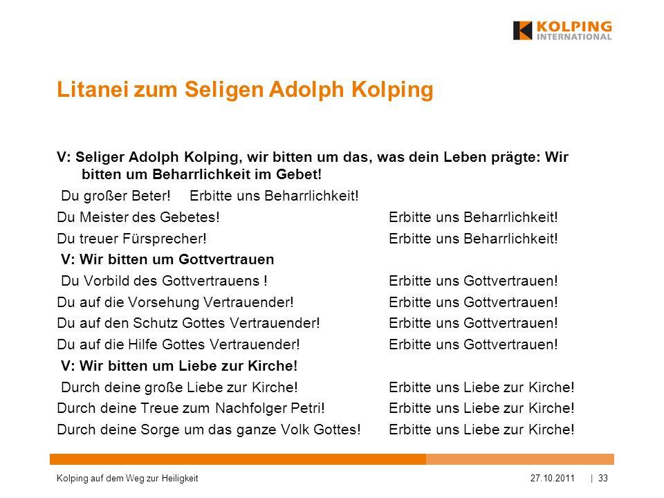 Litanei zum Seligen Adolph Kolping V: Seliger Adolph Kolping, wir bitten um das, was dein Leben prägte: Wir bitten um Beharrlichkeit im Gebet! Du groß