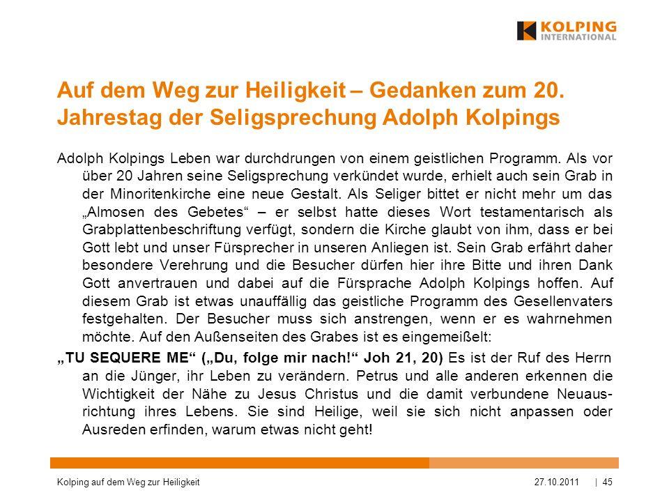 Auf dem Weg zur Heiligkeit – Gedanken zum 20. Jahrestag der Seligsprechung Adolph Kolpings Adolph Kolpings Leben war durchdrungen von einem geistliche