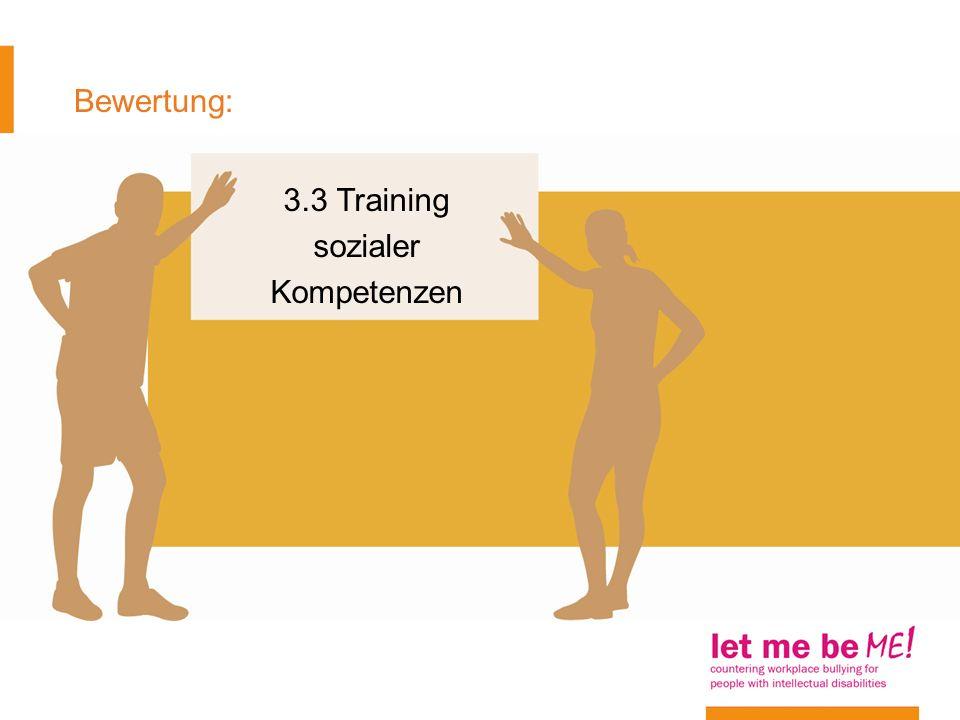 Bewertung: 3.3 Training sozialer Kompetenzen