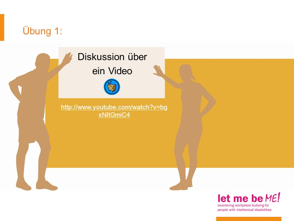 Übung 1: Diskussion über ein Video http://www.youtube.com/watch?v=bg xNItGmiC4