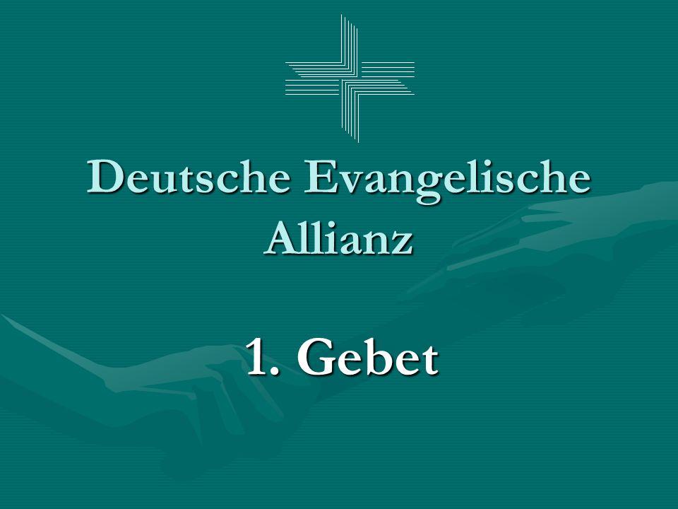 Deutsche Evangelische Allianz 1. Gebet