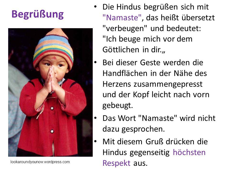Begrüßung Die Hindus begrüßen sich mit