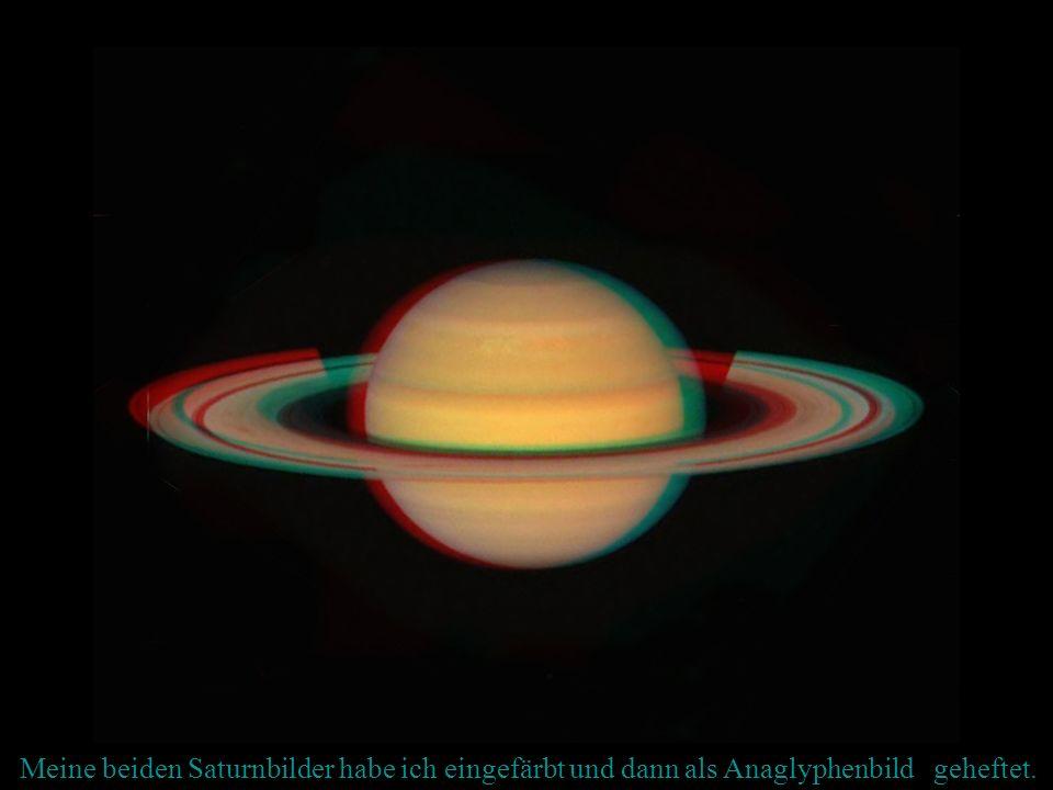 Meine beiden Saturnbilder habe ich eingefärbt und dann als Anaglyphenbild geheftet.